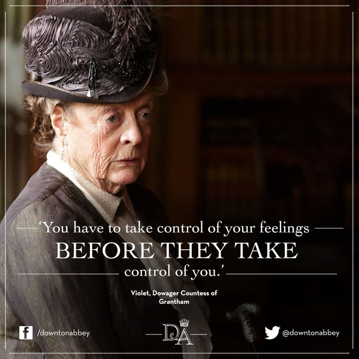 Violet, Dowager Countess of Grantham #DowntonAbbey #Wisdom