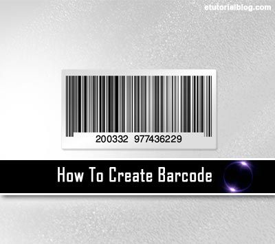 How To Create Barcode Instantly By Using Different Methods
