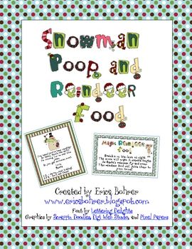 This free download is for directions and labels for Snowman Poop (marshmallows) and Magic Reindeer Food. Have a happy  holiday season!-Erica Bohrerwww.ericabohrer.blogspot.com
