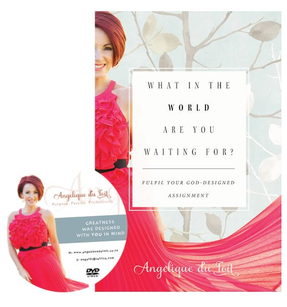 What In The World Are You Waiting For? | Angelique Du Toit