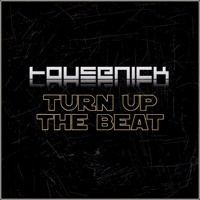 Housenick - Turn Up The Beat (Original Mix) by HousenickMusic on SoundCloud