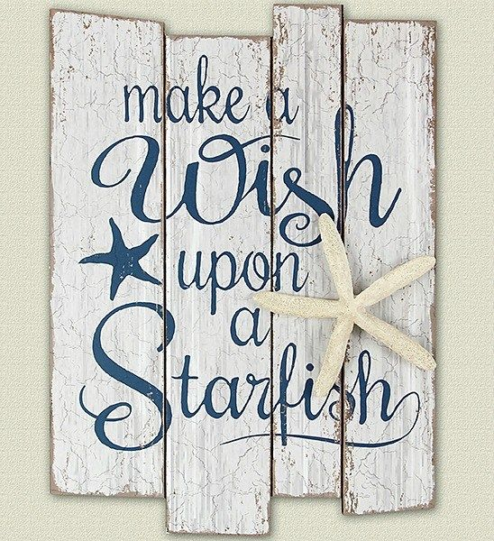 Make a wish upon a starfish wall art... via FB (sale at Zulily): https://www.facebook.com/CoastalBeachBlissLiving/photos/a.128908803835246.19702.128847517174708/1232465083479607/?type=3&theater
