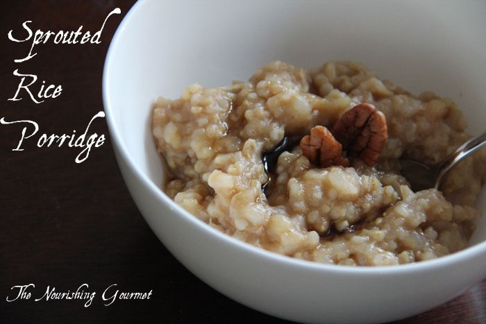 Nourishing-Gourmet--Sprouted-Brown-Rice-PorridgeBreakfast Brunches, Cinnamon Sticks, Sprouts Grains, Crockpot Soak, Grains Free, Add Sprouts, Sprouted Brown Rice Porridge, Recipe'S Eating Fruit, Starch Recipe'S Eating