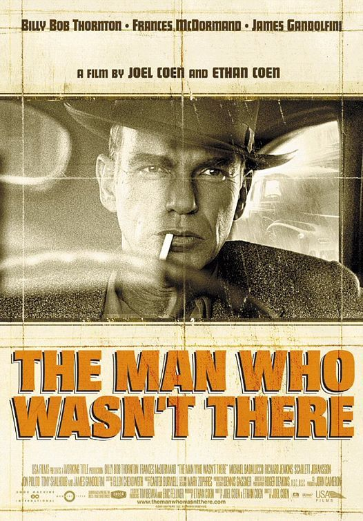 The Man Who Wasn't There. #noir #poster #film #BillyBobThornton