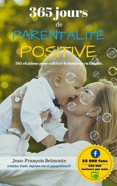 Le premier recueil de citations de parentalité positive !