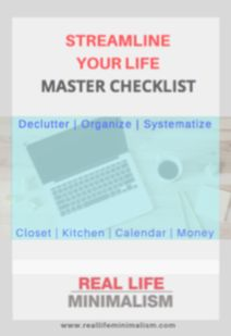 Personal Checklist - Real Life Minimalism- Get your clothing, meals, home life, calendar, money, and goals in order- download your FREE checklist now!