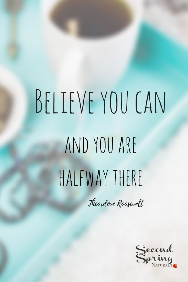 Words have always inspired me to move forward with my goals. Keep believing you can do the hard things.