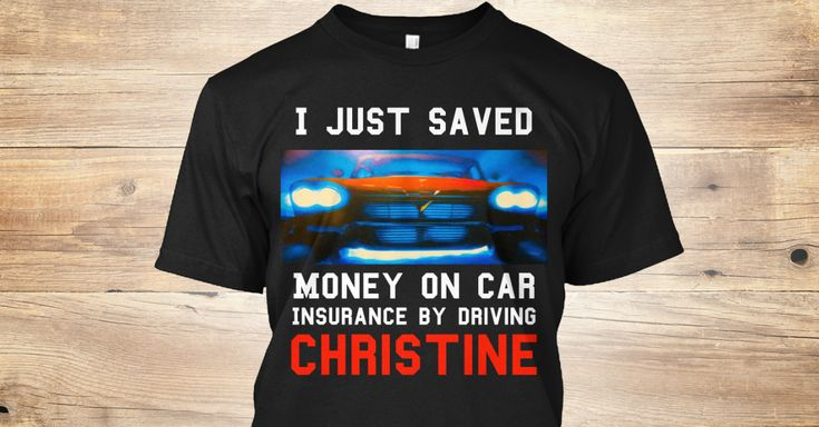 Discover Car Insurance T-Shirt, a custom product made just for you by Teespring. With world-class production and customer support, your satisfaction is guaranteed. - I Just Saved Money On Car Insurance By Driving ...