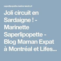 Joli circuit en Sardaigne ! - Marinette Saperlipopette - Blog Maman Expat à Montréal et Lifestyle