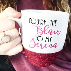 You're The Blair To My Serena Short Mug