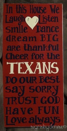 In This House We...Cheer for the TEXANS Inspirational Sign