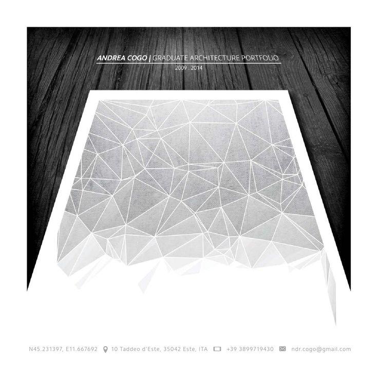 Andrea Cogo | Graduate Architecture Portfolio  Architektur Portfolio | Initiativbewerbung