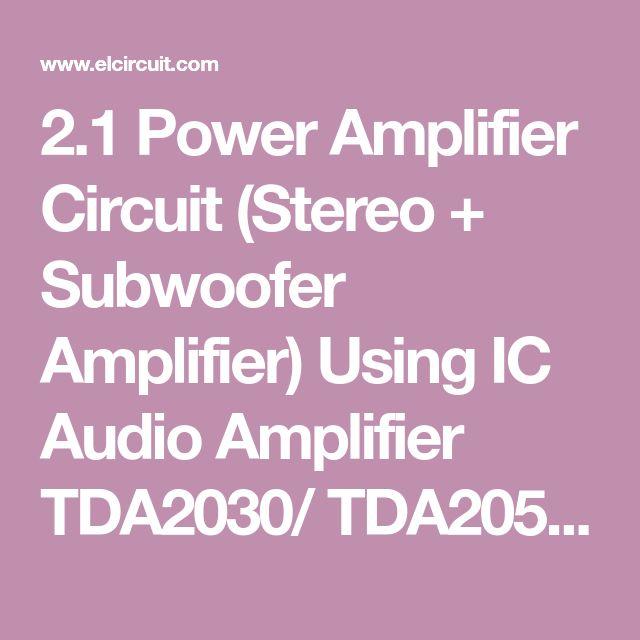 TDA2030 TDA2050 LM1875 2.1 Power Amplifier Stereo ...