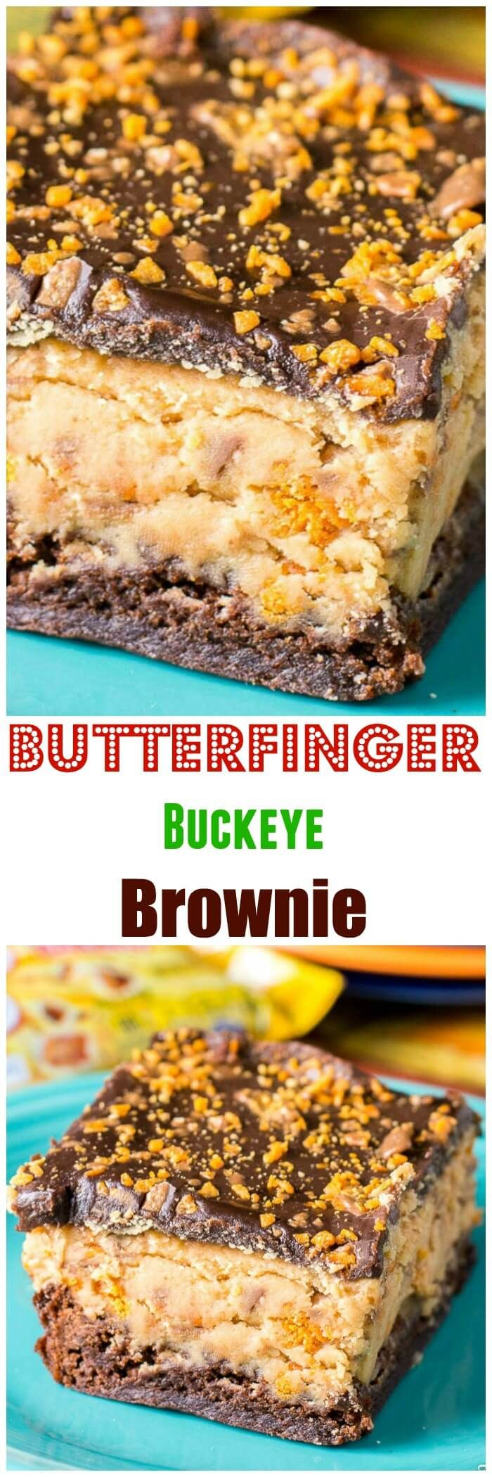 Butterfinger Buckeye Brownies are topped with peanut butter and a chocolate ganache with Butterfinger bits! via @flavormosaic