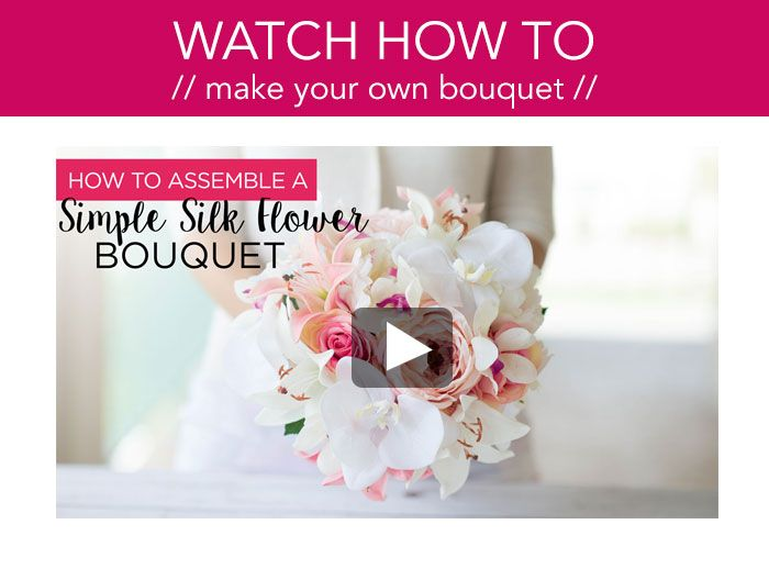 Learn How To Make Your Own Wedding Bouquet With Silk