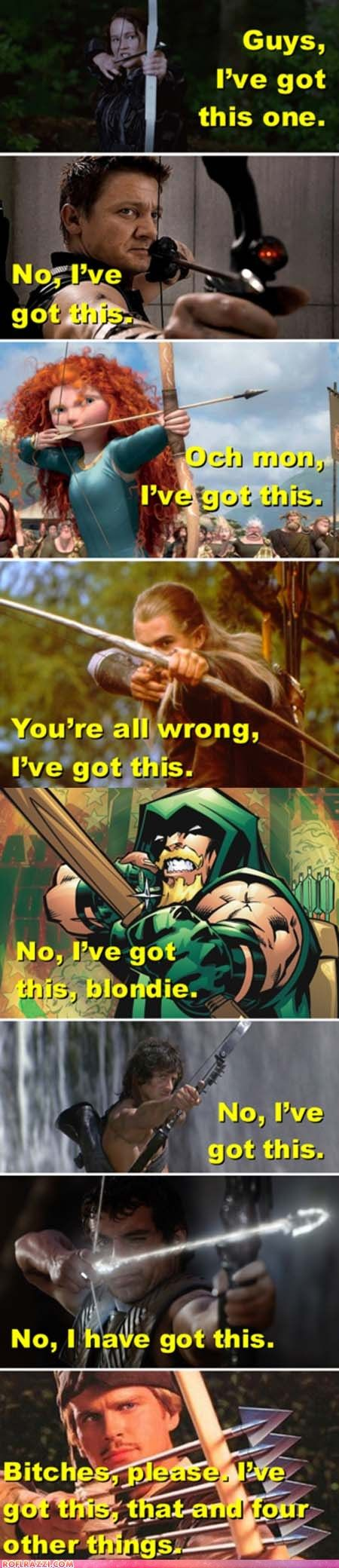 You gotta love archers.: Archer, Funny Stuff, Movie, Robinhood, Robin Hoods, I Got This, Ive