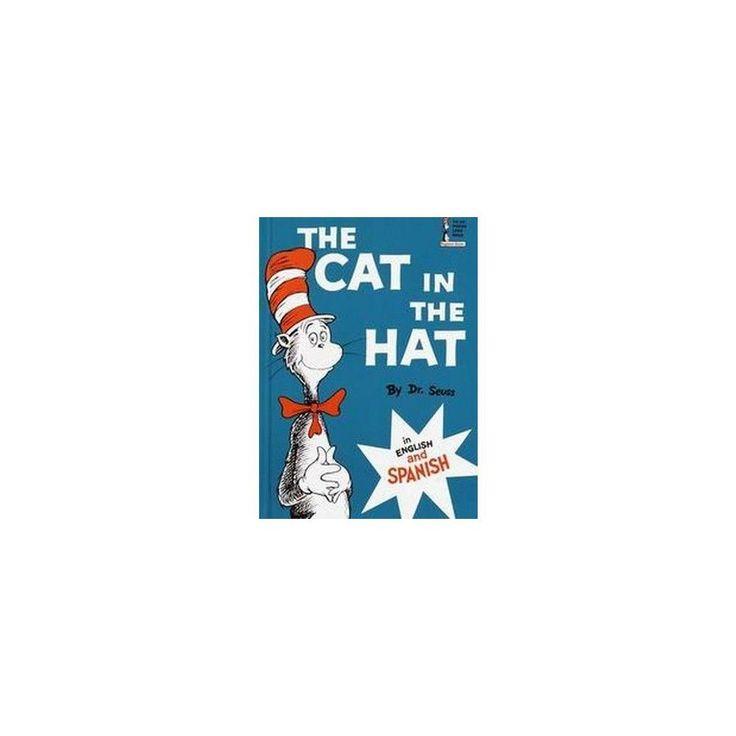 The Cat in the Hat / El Gato Ensombrerado (Bilingual) (Hardcover)