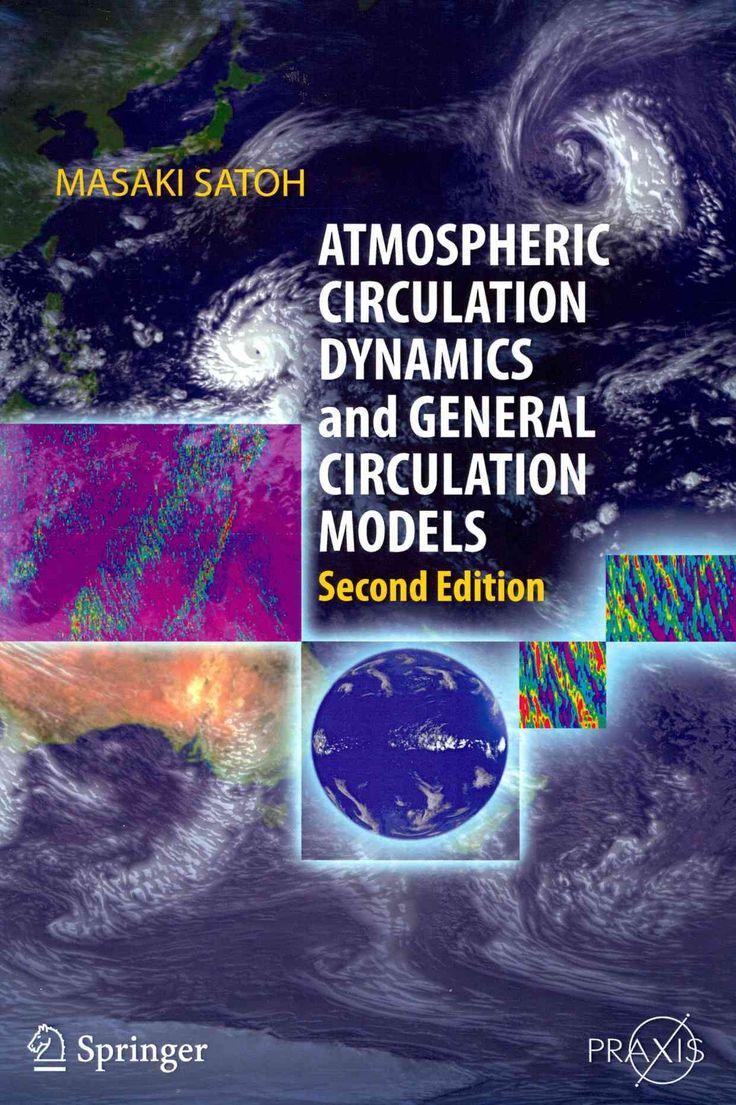 Atmospheric Circulation Dynamics and General Circulation Models