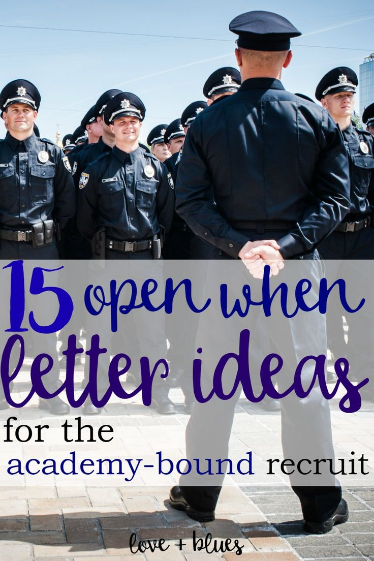 cover letter law enforcement%0A    Open When Letter Ideas for the AcademyBound Recruit  Police