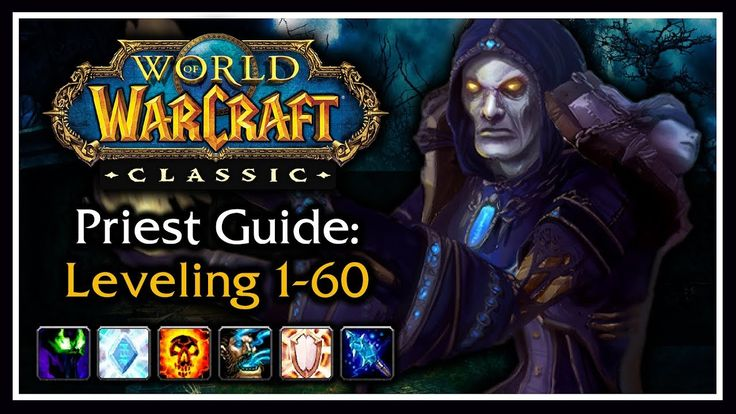 Classic WoW Priest Leveling Guide (Talents, Rotation