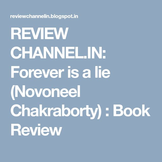 9 best reviewchannelinspot images on pinterest book review channel forever is a lie novoneel chakraborty book review fandeluxe Images