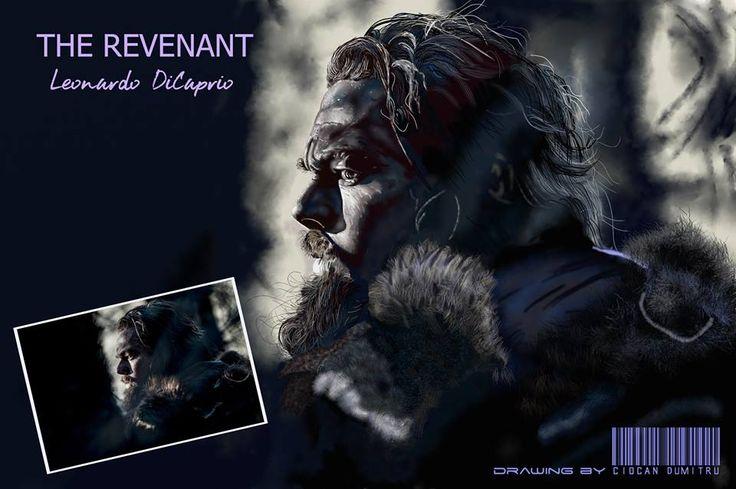 THE REVENANT - Leonardo DiCaprio; digital portraits; realistic drawing; drawing by Ciocan Dumitru