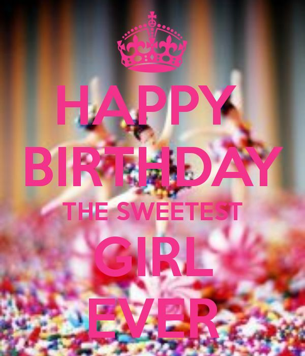 Happy Birthday Quotes For Special Girl: Happy Birthday Girl - Google Search