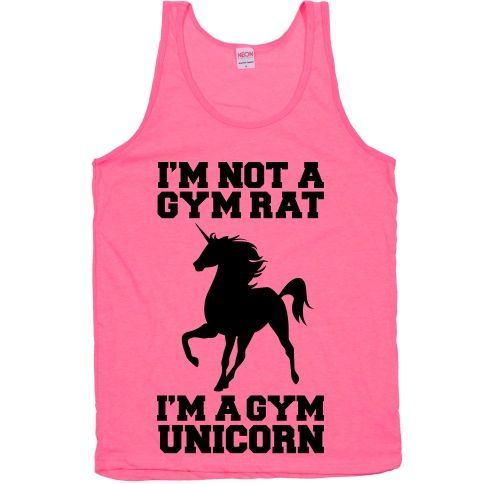 "I'm Not A Gym Rat I'm A Gym Unicorn Are you a mystical creature that can never be caught frolicking around your local gym? This design features the silhouette of a unicorn and the phrase ""I'm not a gym rat I'm a gym unicorn."""