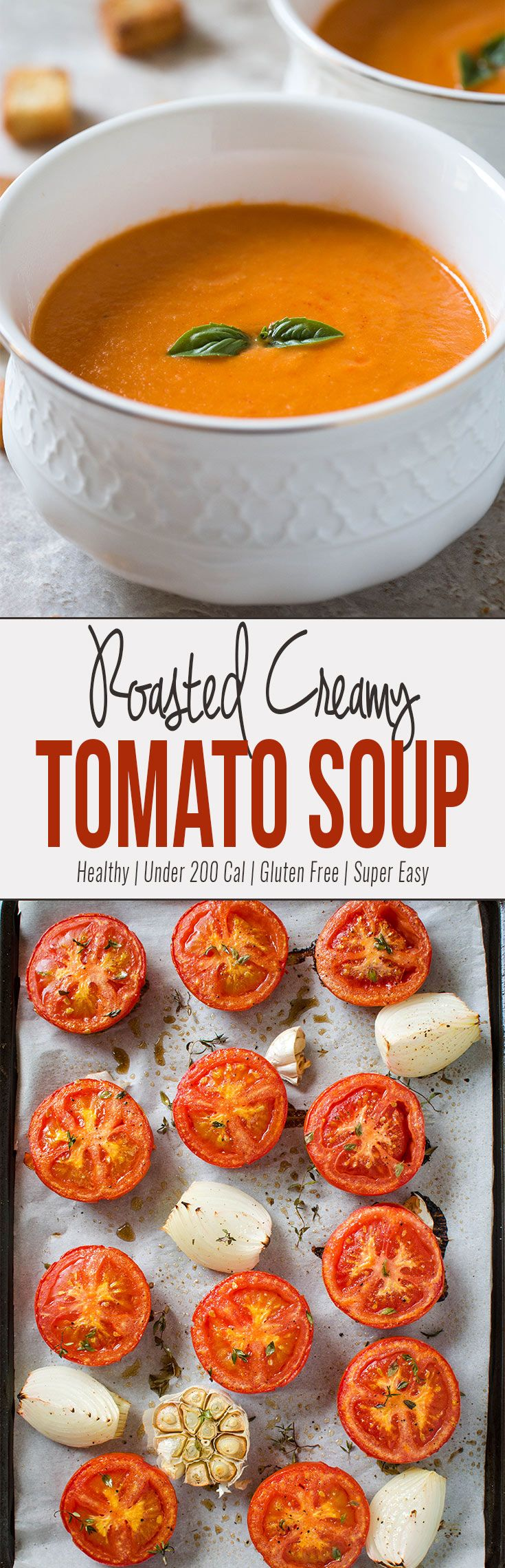 This easy roasted tomato soup involves very less preparation time. Doesn't require additional skills to make this delicious & healthy tomato soup & no need to babysit this one when making. #healthyrecipe #tomatosoup