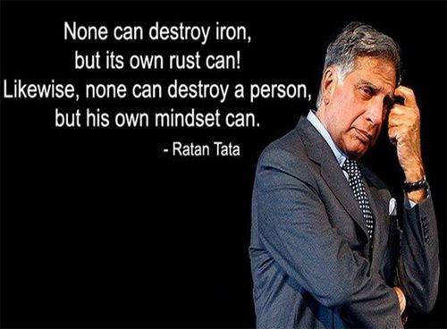 none can destroy iron...... -  ratan tata quote