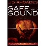 Safe and Sound (Jack Keller) (Kindle Edition)By J.D. Rhoades