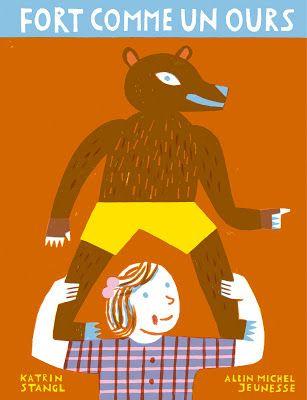 Fort comme un ours, Katrin Stangl, Albin Michel Jeunesse