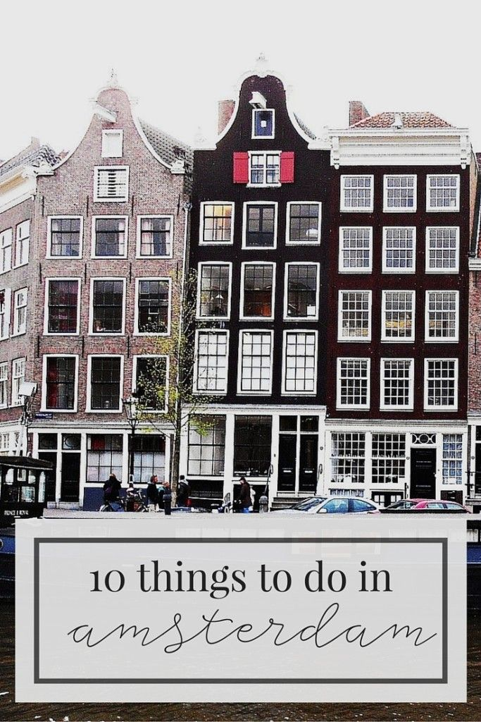 10 Things To Do In Amsterdam