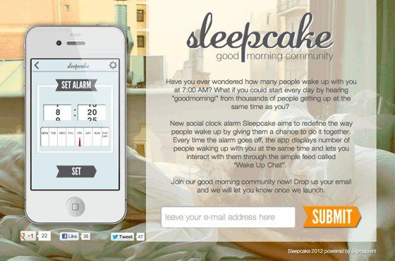 あなたと同じ時間に何人起きたかがわかる『SleepCake』    面白いのは、アラームを止めた時に「あなたの同じこの時間に起きたのは◯◯人です」と教えてくれる点だ。  またその人たちと簡単なおしゃべりができるチャットまでつく予定らしい。