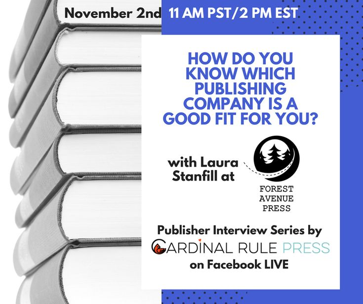 Publisher Interview Series-How Do You Know Which Publishing Company Is A Good Fit For You-Company: Forest Avenue Press Publisher: Laura Stanfill Company Mission & Vision: Forest Avenue Press, founded in 2012 in Portland, Oregon, publishes page-turning literary fiction. Our titles are infused with a fresh, complex, sometimes nutty, and often-wondrous approach to storytelling…