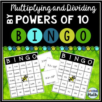 Practice multiplying and dividing by powers of 10 (exponents) with this BINGO game. Question cards include multiplying and dividing decimals and whole numbers by powers of 10. This is cooperative game where students can play a game of BINGO in a small group station or as whole group.Included:72 calling cards with answers28 unique BINGO boards (enough for the whole class to play)Hope you and your students enjoy.