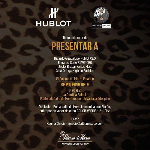Invite #Hublot #BJWT #MexicoEvent