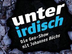 DFG - Deutsche Forschungsgemeinschaft - unterirdisch - Die Geo-Show