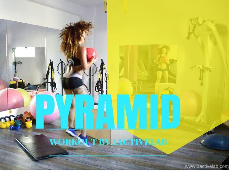 The Ultimate Pyramid Workout