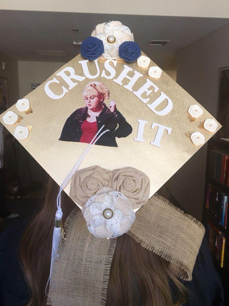 Rebel Wilson was my inspiration! Graduation Cap