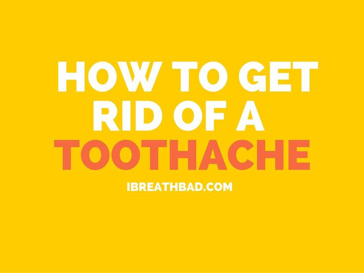 How To Get Rid Of A Toothache Fast? (Without Dentist and Medication)