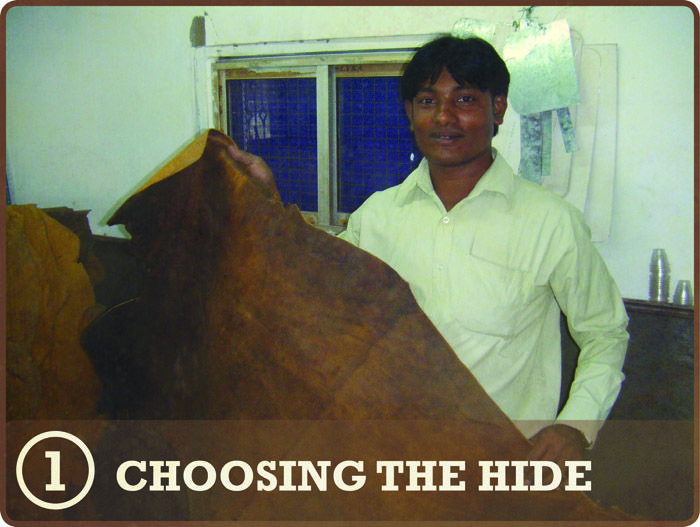 STEP 1 – Our leather hides are taken from buffalo, because they give us great long lasting vintage style leather. During the finishing stages of tanning, our leather is left looking natural and is treated with hot wax to give it a unique distressed antique look and feel.