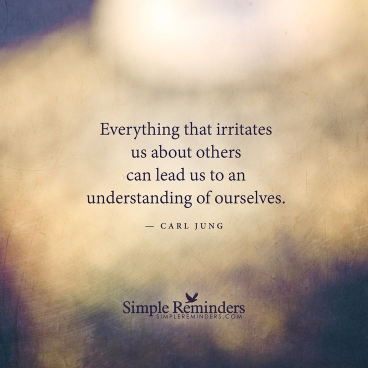 Everything That Irritates Us About Others Can Lead Us To