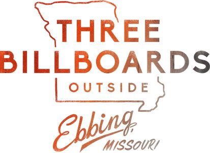 THREE BILLBOARDS OUTSIDE EBBING, MISSOURI is a darkly comedic drama from Academy Award® winner Martin McDonagh (IN BRUGES). After months have passed without a culprit in her daughter's murder case, Mildred Hayes (Academy Award® winner Frances McDormand) makes a bold move, commissioning three signs leading into her town with a controversial message directed at William Willoughby (Academy Award® nominee Woody Harrelson), the town's revered chief of police. ...