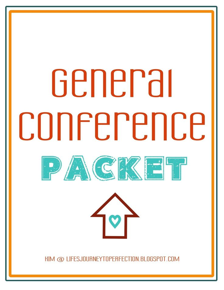 Life's Journey To Perfection: General Conference Ideas for Fall 2015