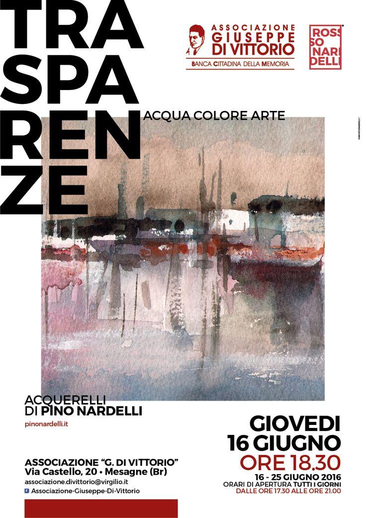 Trasparenze - acqua colore arte mostra di acquerelli del M° Pino Nardelli @pinonardelli9