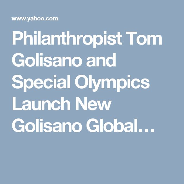 ... Golisano Global Health Leadership Awards to Recognize Significant  Progress Made in Increasing Access to Health for People with Intellectual  Disabilities