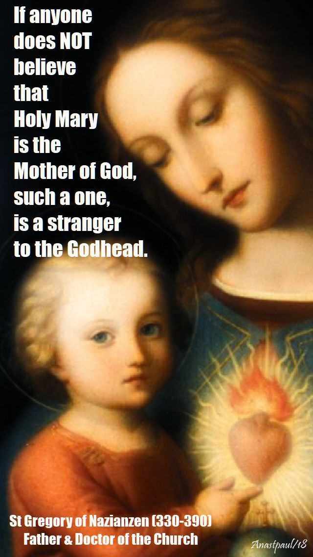"""""""If anyone does not believe that Holy Mary is the Mother of God,  such a one is a stranger to the Godhead.""""#mypic"""