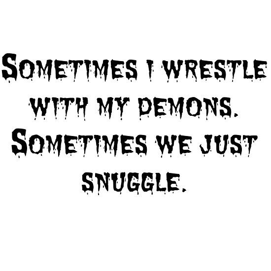 Demon Snuggle Quote