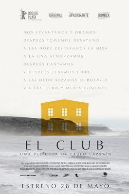 SUDANDO CINE: EL CLUB (Pablo Larraín, 2015)